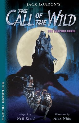 Jack London's Call of the Wild By London, Jack/ Kleid, Neil (ADP)/ Nino, Alex (ILT)